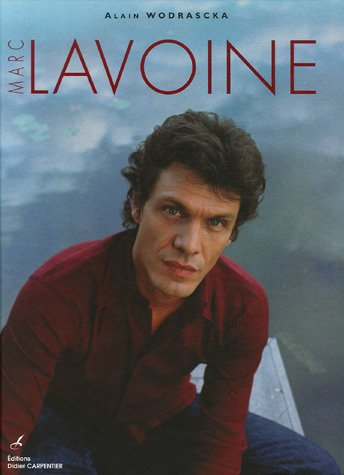 9782841674435: Marc Lavoine (French Edition)