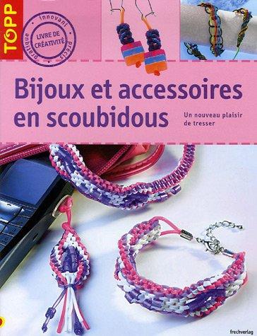9782841674497: Bijoux et accesoires en scoubidou (French Edition)