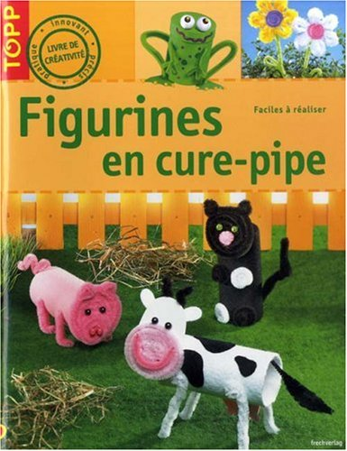 9782841674541: Figurines en cure-pipe (French Edition)