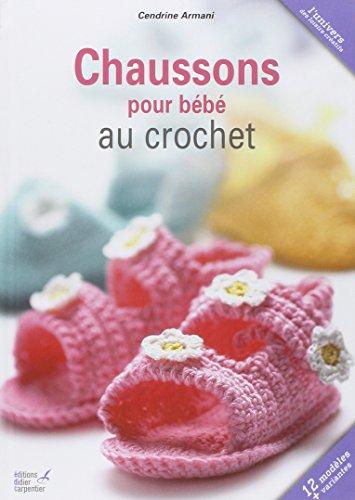 9782841674596: crochet ; des chaussons pour bébé