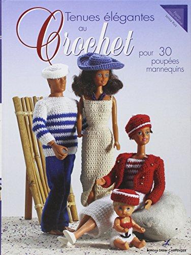 9782841674633: Tenues elegantes au crochet pour poupées mannequin (Faites vous-même)