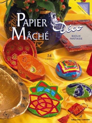 9782841674763: Papier Mâché Déco