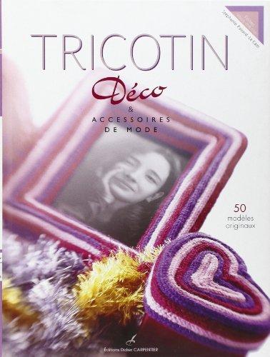 Tricotin : Déco & accessoires de mode: Pavard-Le Cam, Stéphanie