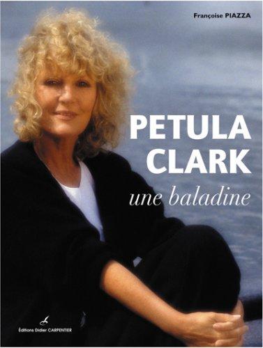 9782841675241: PETULA CLARK Une Baladine