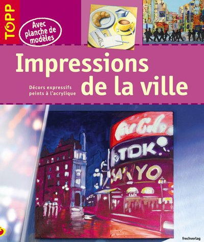 9782841675524: Impressions de la ville (French Edition)
