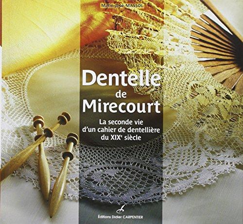 9782841675708: Dentelle de Mirecourt (French Edition)