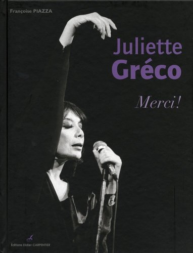 Juliette Greco: merci!: Piazza, Fran�oise