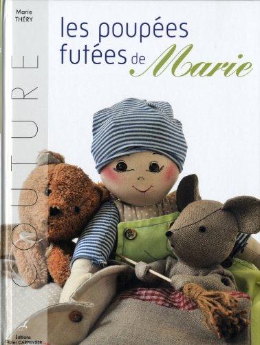 9782841676736: Les poupées futées de Marie