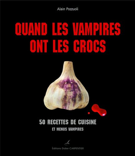 9782841677283: Quand les vampires ont les crocs (French Edition)