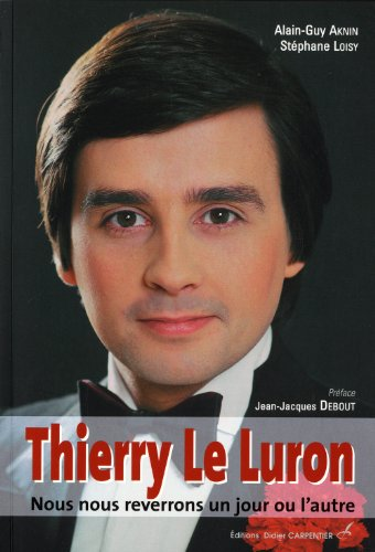 9782841677306: Thierry le Luron (French Edition)