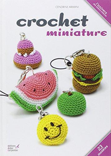 9782841678099: Crochet miniature (L'univers des loisirs créatifs)