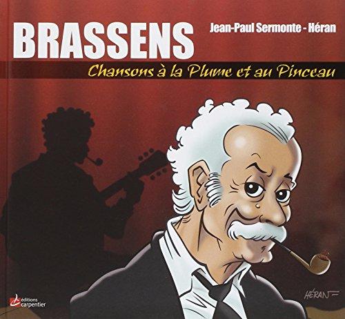 9782841678136: Brassens, chansons à la plume et au pinceau