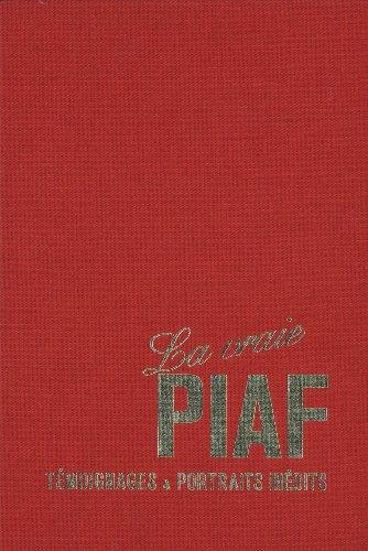 La vraie Piaf: Bernard Marchois