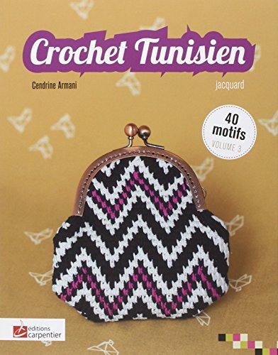 9782841678754: Crochet tunisien : Volume 3, jacquard