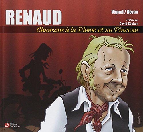 9782841678815: Renaud, Chansons � la plume et au pinceau