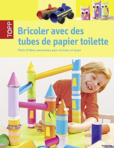 Bricoler avec des tubes de papier toilette