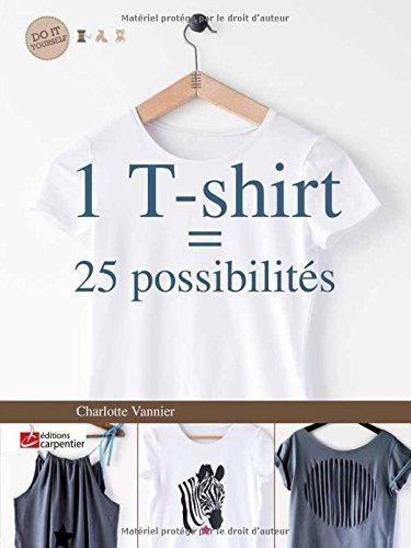 9782841679171: 1 T-shirt = 25 possibilit�s