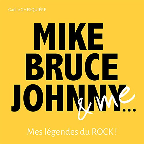 9782841679614: Mick, Bruce, Johnny and Me