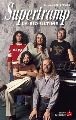 9782841679836: Supertramp : La bio ultime