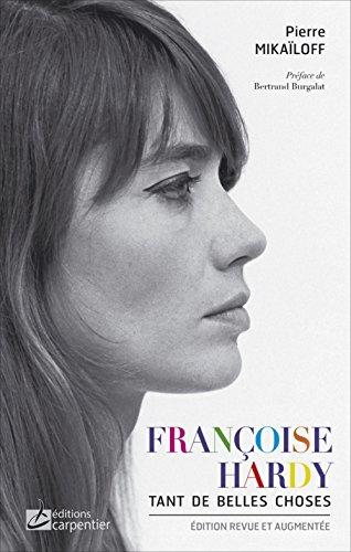 9782841679843: Francoise Hardy : Tant de belles choses