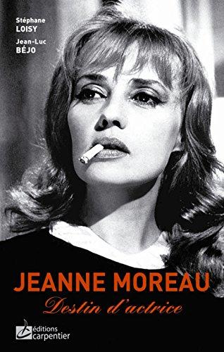 9782841679881: Jeanne Moreau : Destin d'actrice