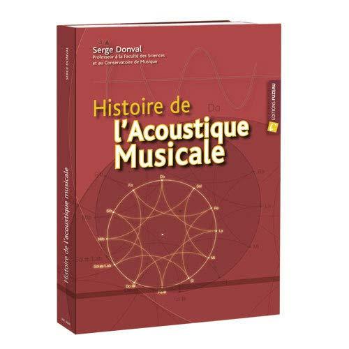 Histoire de l'acoustique musicale: Donval Serge