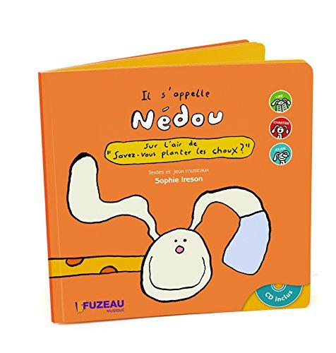 9782841692194: Il s'appelle N�dou : Sur l'air de (1CD audio)