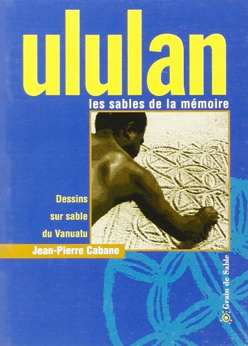 9782841700349: Ululan: Les sables de la memoire (Collection D'iles en iles)