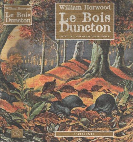 9782841720484: Le Bois Duncton