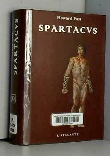 Spartacus: Fast, Howard