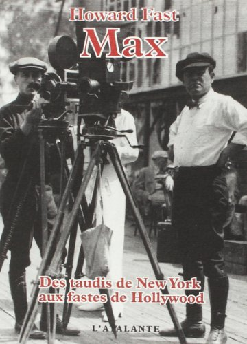 Max. Des taudis de New-York aux fastes: Fast, Howard