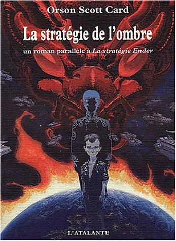 La Stratégie de l'ombre: Card, Orson Scott