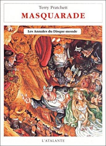 9782841721887: Les Annales du Disque-monde : Masquarade
