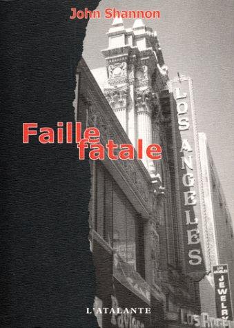 9782841722051: Faille fatale