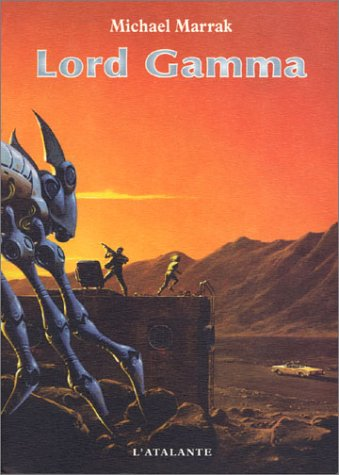 9782841722495: Lord Gamma (La Dentelle du Cygne)