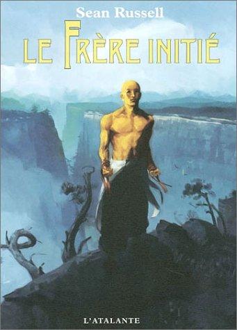 LE FRERE INITIE 1 (S F ET FANTASTIQUE) (9782841722679) by Russell, Sean