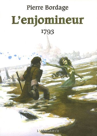 ENJOMINEUR T.02 : 1793: BORDAGE PIERRE