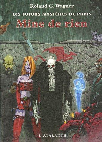 9782841723317: Les futurs mystères de Paris, Tome 9 : Mine de rien