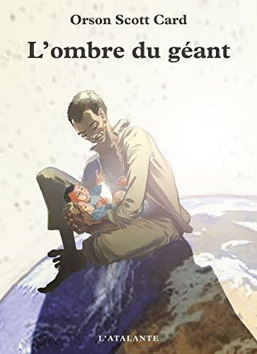 L' Ombre du Geant: Orson Scott Card