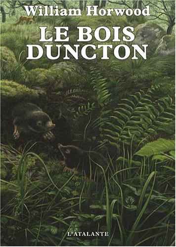 9782841723836: Le bois Duncton