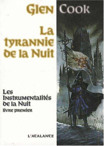 9782841724185: Les Instrumentalit�s de la Nuit, Tome 1 : La tyrannie de la nuit