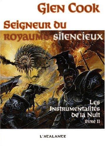 Les instrumentalités de la Nuit, Tome 2 (French Edition): Glen Cook