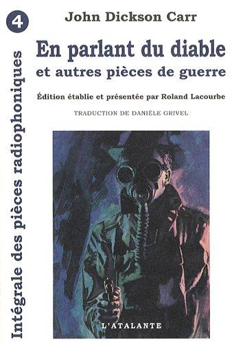Les Pièces Radiophoniques, Intégrale, Tome 4 : En parlant du diable (...
