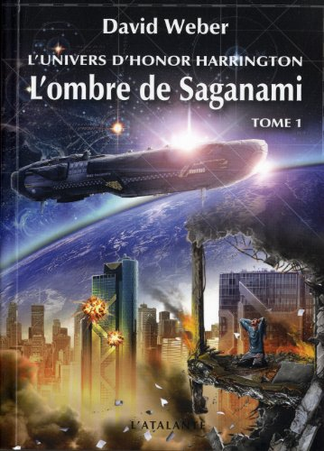 L'Univers d'Honor Harrington - L'Ombre de Saganami 1: Weber, David