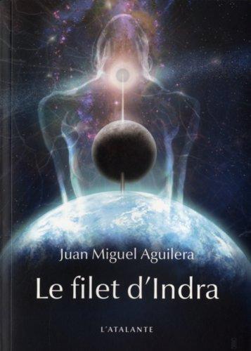 le filet d'Indra: Juan Miguel Aguilera