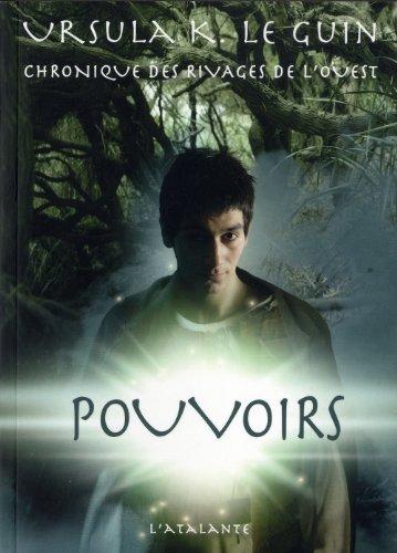 CHRONIQUE DES RIVAGES DE L'OUEST T03 : POUVOIR: LE GUIN URSULA K.