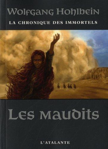 9782841725397: La Chronique des Immortels, livre 8 - Les Maudits