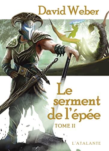 SERMENT DE L'ÉPÉE (LE) T.02: WEBER DAVID