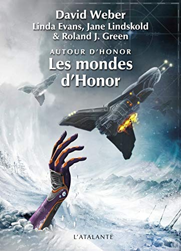 Les mondes d'honor: David Weber
