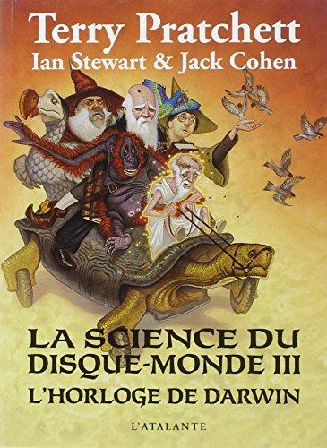 9782841726684: La science du disque-monde t.3